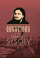 Questions to priest Daniel Sysoev (На английском языке)